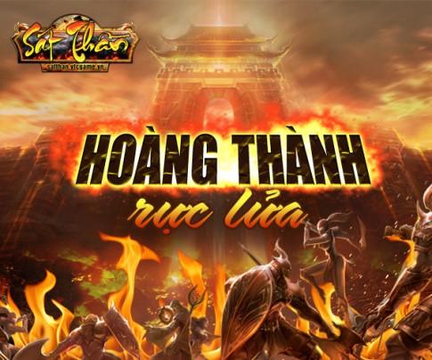 Sự kiện Hoàng Thành Rực Lửa của game Sát Thần VTC
