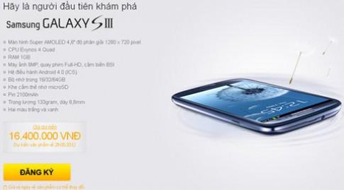 Galaxy S III chính hãng rao giá 16,4 triệu