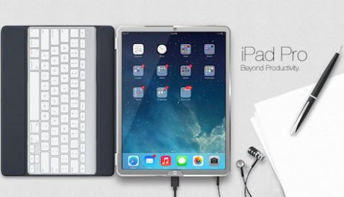 iPad Pro màn hình 12,2 inch sẽ mỏng như iPhone 6