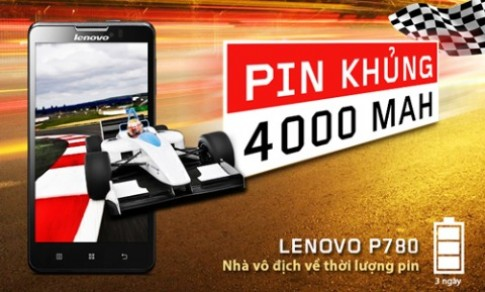 Lenovo P780 dùng pin 'khủng' dung lượng 4.000 mAh