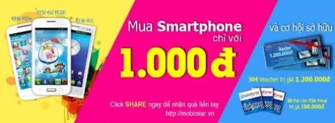 Mua smartphone chỉ với 1.000 đồng