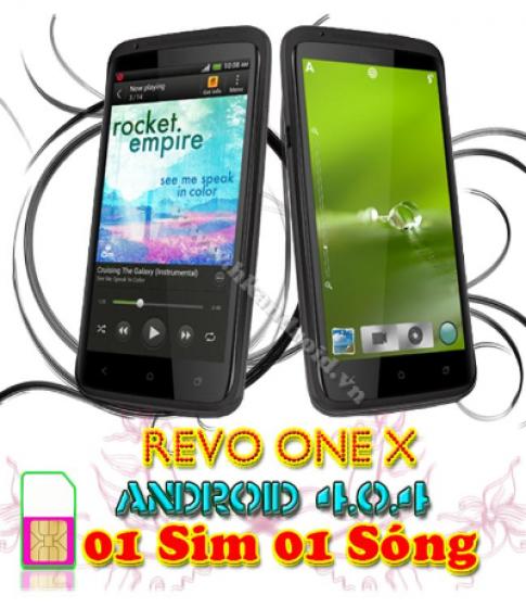 Sở hữu smartphone Revo One X chỉ với 4,1 triệu đồng