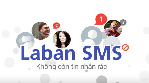 Laban SMS: Ứng dụng nhắn tin, chặn tin rác thông minh