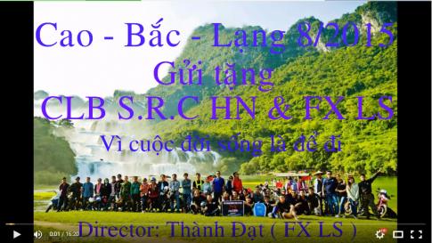 [Clip] Chuyến đi tour nhiều kỉ niệm của clb Raider S.R.C và clb FX