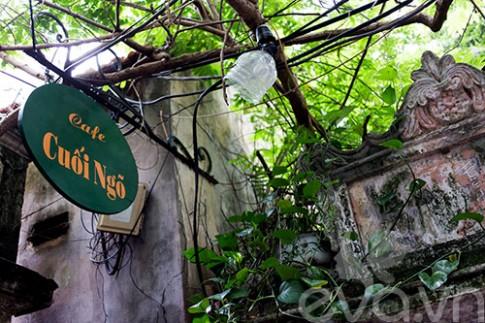 Cafe Cuối Ngõ: Không gian mộc mạc giữa HN