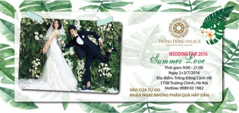 Ưu đãi khủng đầu mùa cưới tại Trống Đồng Wedding Fair 2016.