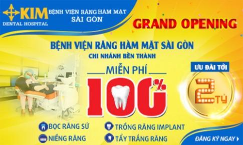 Ưu đãi 2 tỷ mừng khai trương Bệnh viện Răng Hàm Mặt Sài Gòn chi nhánh Bến Thành.