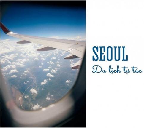 """Một mình khám phá Seoul, """"xõa banh nóc"""" ở Hàn Quốc với giá cực rẻ"""