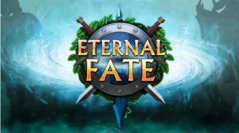 "Eternal Fate - Nhập vai chưa bao giờ hết ""HOT"""
