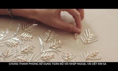 Hậu trường thiết kế bộ sưu tập mới của Chung Thanh Phong