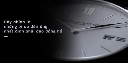 4 lý do khiến phái mạnh nhất định phải đeo đồng hồ