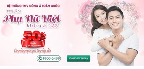 Quà tri ân giảm sâu giá sốc cho hàng triệu phụ nữ Việt từ Đông Á Beauty